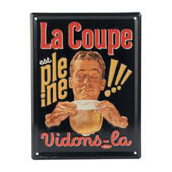Pancarte métal La Coupe est...