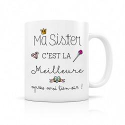 "Mug ""Ma Sister c'est la..."