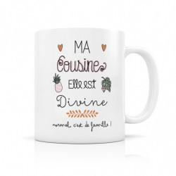 """Mug """" Ma Cousine elle est..."""