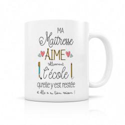 """Mug """" Ma Maîtresse aime..."""
